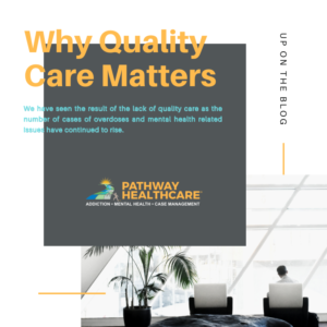 Why Quality Care Matters